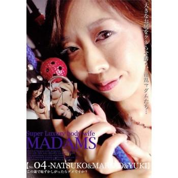 スーパーラグジュアリーワイフ マダムス Vol.04 : Natsuko